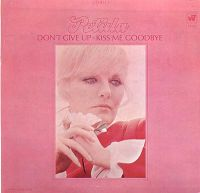 Cover Petula Clark - Don't Give Up Kiss Me Goodbye