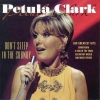 Cover Petula Clark - Don't Sleep In The Subway