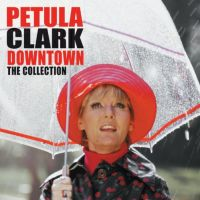 Cover Petula Clark - Downtown - The Collection