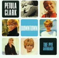 Cover Petula Clark - Downtown - The Pye Anthology