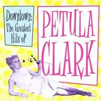 Cover Petula Clark - Downtown: The Greatest Hits Of