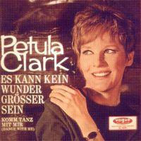 Cover Petula Clark - Es kann kein Wunder größer sein