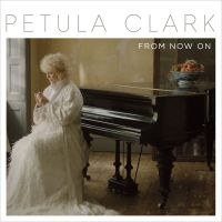 Cover Petula Clark - From Now On