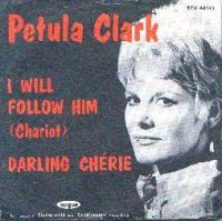 Cover Petula Clark - I Will Follow Him (Chariot)