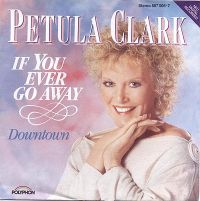 Cover Petula Clark - If You Ever Go Away