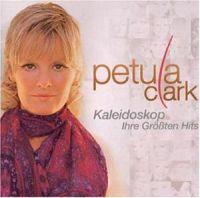 Cover Petula Clark - Kaleidoskop - Ihre Grössten Hits