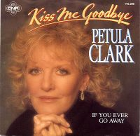 Cover Petula Clark - Kiss Me Goodbye '88