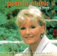 Cover Petula Clark - Natural Love - The Scotti Brothers Recordings