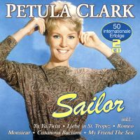 Cover Petula Clark - Sailor - 50 internationale Erfolge