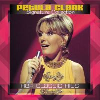 Cover Petula Clark - Signature Collection - Her Classic Hits