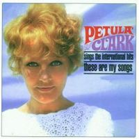 Cover Petula Clark - Sings The International Hits - These Are My Songs