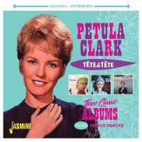 Cover Petula Clark - Tête à tête - Three Classic Albums Plus Bonus Tracks
