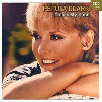 Cover Petula Clark - This Is My Song (2 CD Box)