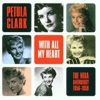 Cover Petula Clark - With All My Heart - The Nixa Anthology 1956-1959