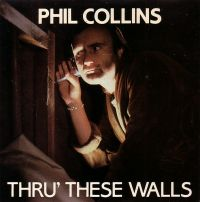 Cover Phil Collins - Thru' These Walls