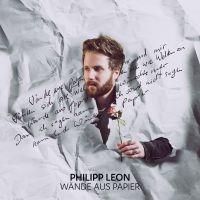 Cover Philipp Leon - Wände aus Papier