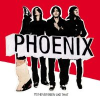 Cover Phoenix - It's Never Been Like That