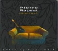 Cover Pierre Rapsat - Saisons - Anthologie volume 1