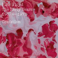 Cover Pink Floyd - The Early Years 1967-1972 - Cre/ation