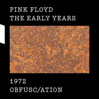 Cover Pink Floyd - The Early Years 1972: Obfusc/ation