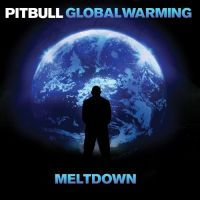 Cover Pitbull - Global Warming - Meltdown