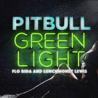 Cover Pitbull feat. Flo Rida & LunchMoney Lewis - Greenlight