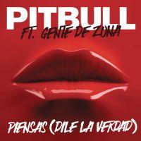 Cover Pitbull feat. Gente De Zona - Piensas (Dile la verdad)