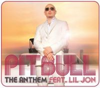 Cover Pitbull feat. Lil Jon - The Anthem