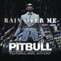 Cover Pitbull feat. Marc Anthony - Rain Over Me