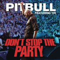 Cover Pitbull feat. TJR - Don't Stop The Party