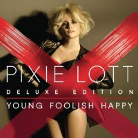 Cover Pixie Lott - Young Foolish Happy