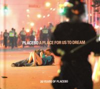 Cover Placebo - A Place For Us To Dream - 20 Years Of Placebo