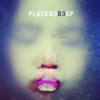 Cover Placebo - B3 EP