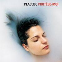 Cover Placebo - Protège-moi