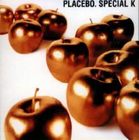 Cover Placebo - Special K