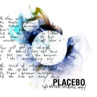 Cover Placebo - The Never-Ending Why