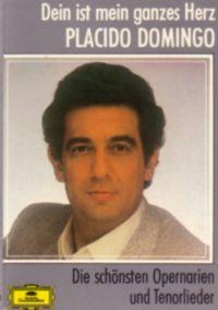 Cover Placido Domingo - Dein ist mein ganzes Herz