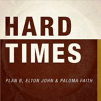 Cover Plan B feat. Elton John & Paloma Faith - Hard Times