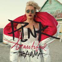 Cover P!nk - Beautiful Trauma