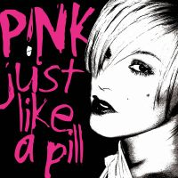 Cover P!nk - Just Like A Pill