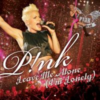 Cover P!nk - Leave Me Alone (I'm Lonely)