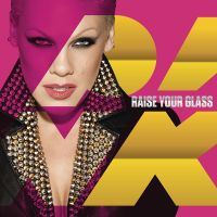 Cover P!nk - Raise Your Glass