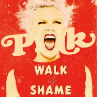 Cover P!nk - Walk Of Shame