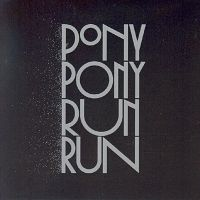 Cover Pony Pony Run Run - You Need Pony Pony Run Run