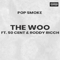 Cover Pop Smoke feat. 50 Cent & Roddy Ricch - The Woo