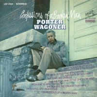 Cover Porter Wagoner - Confessions Of A Broken Man