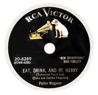 Cover Porter Wagoner - Eat, Drink And Be Merry (Tomorrow You'll Cry)