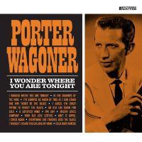 Cover Porter Wagoner - I Wonder Where You Are