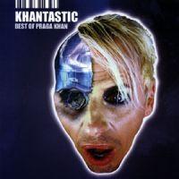 Cover Praga Khan - Khantastic