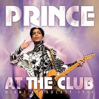 Cover Prince - At The Club - Miami Broadcast 1994